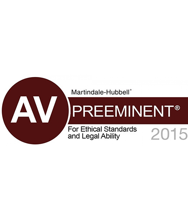 Martindale-Hubbell - AV Preeminent - For Ethical Standards and Legal Ability 2015